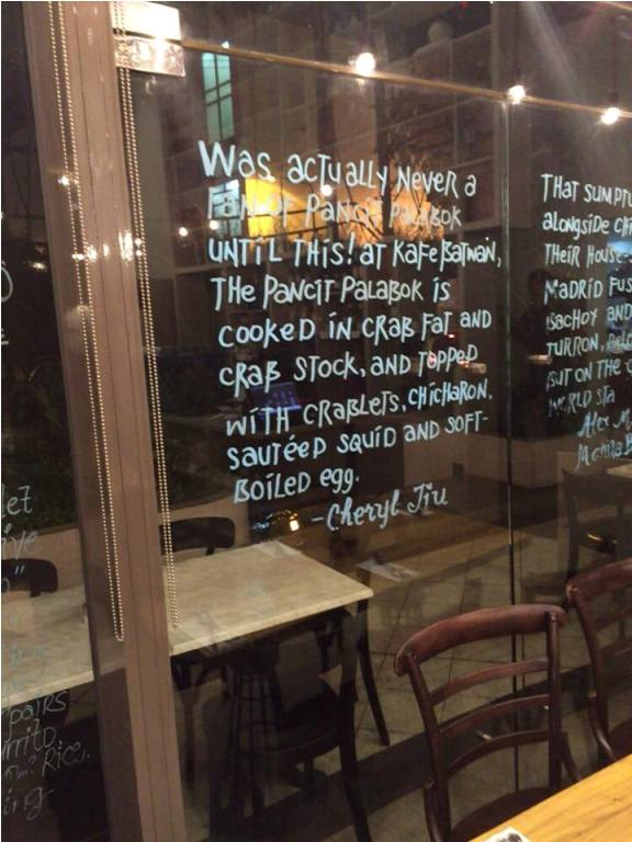 How cool, my blog post made it to the glass wall of Kafe Batwan! My brother Charles sent me a picture of this. Thanks guys! <3